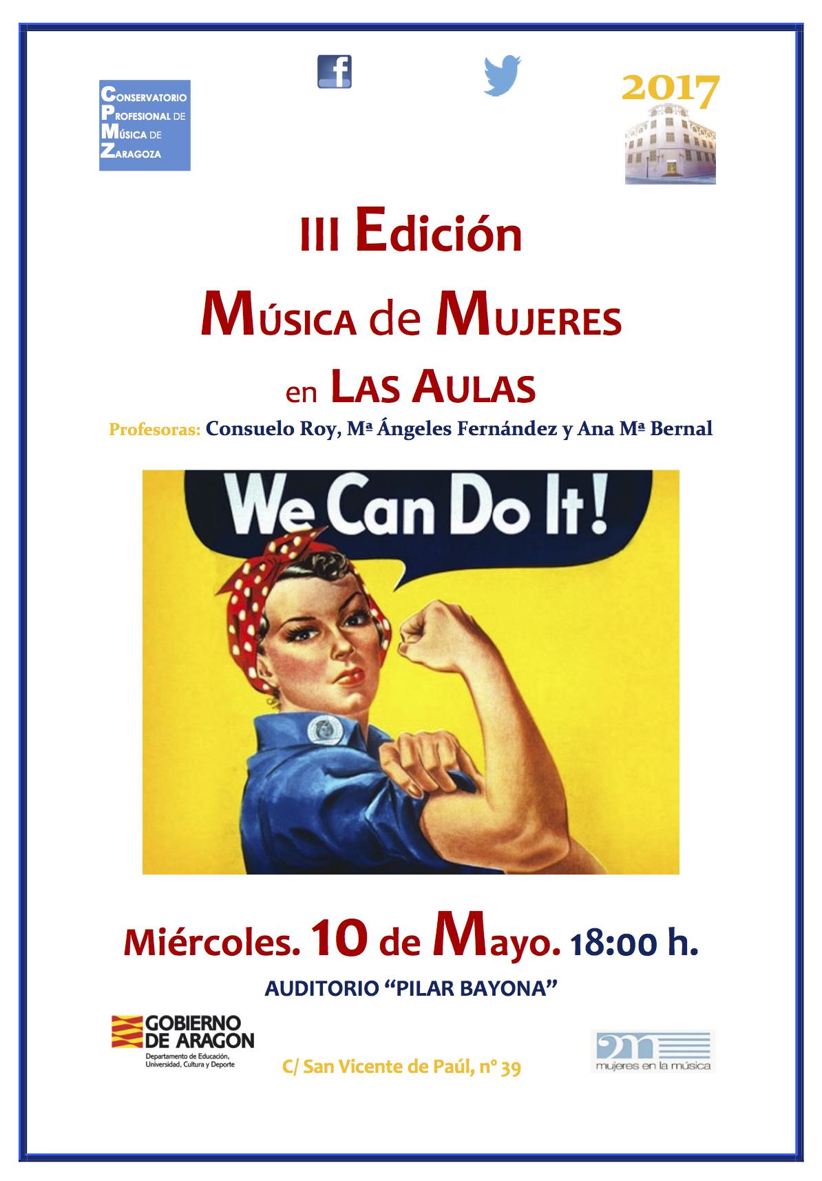 Cartel 2017. Conservatorio Prfesional de Música de Zaragoza. III Edición Müsica de Mujeres en las Aulas.